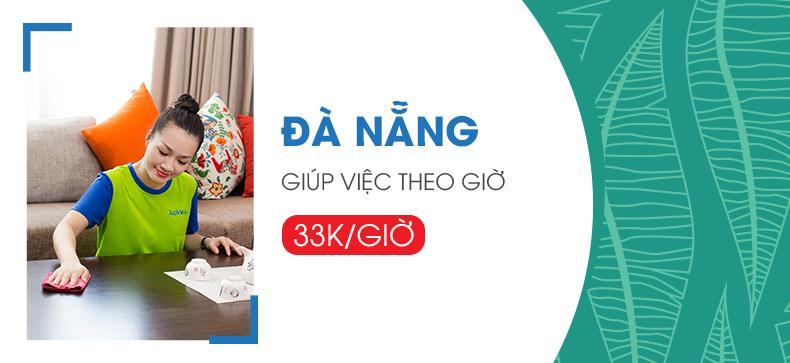 Trải nghiệm dịch vụ giúp việc chỉ với 33.000đ/giờ - Khu vực Đà Nẵng